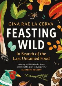 The book cover of Feasting Wild